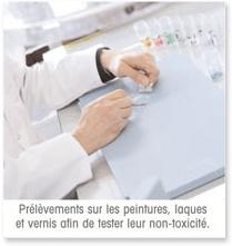 Prélèvements sur les peintures, laques et vernis afin de tester leur non- toxicité