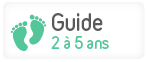 Guide 2 a 5 ans
