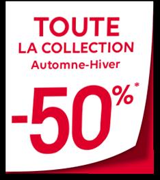 TOUTE LA COLLECTION Automne-Hiver -50%*